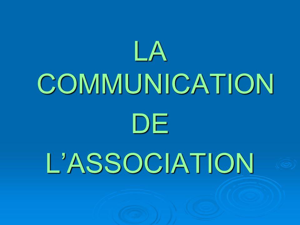 LA COMMUNICATION DEL'ASSOCIATION