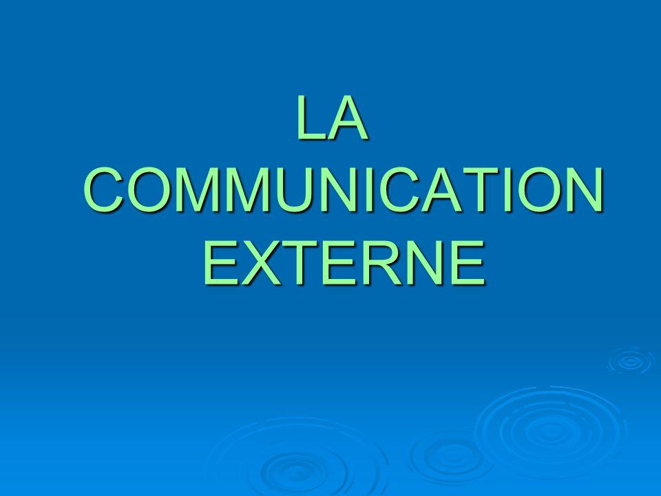 LA COMMUNICATION EXTERNE
