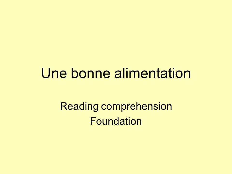Une bonne alimentation Reading comprehension Foundation