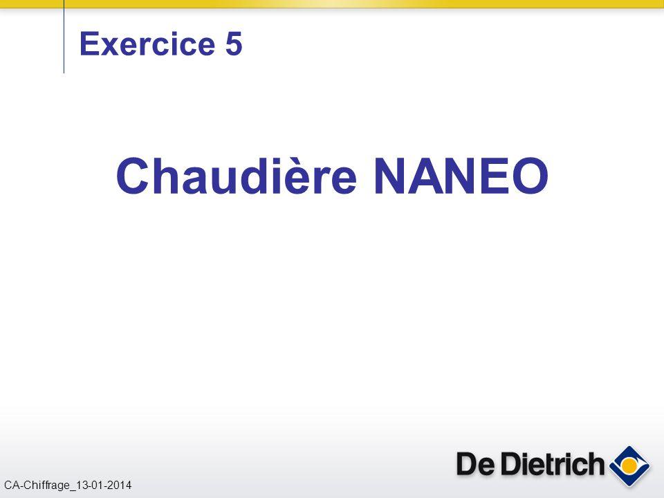 CN 02/11/2004 CA-Chiffrage_13-01-2014 Chaudière NANEO Exercice 5