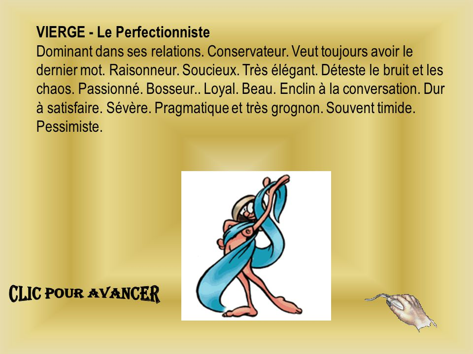 VIERGE - Le Perfectionniste Dominant dans ses relations.