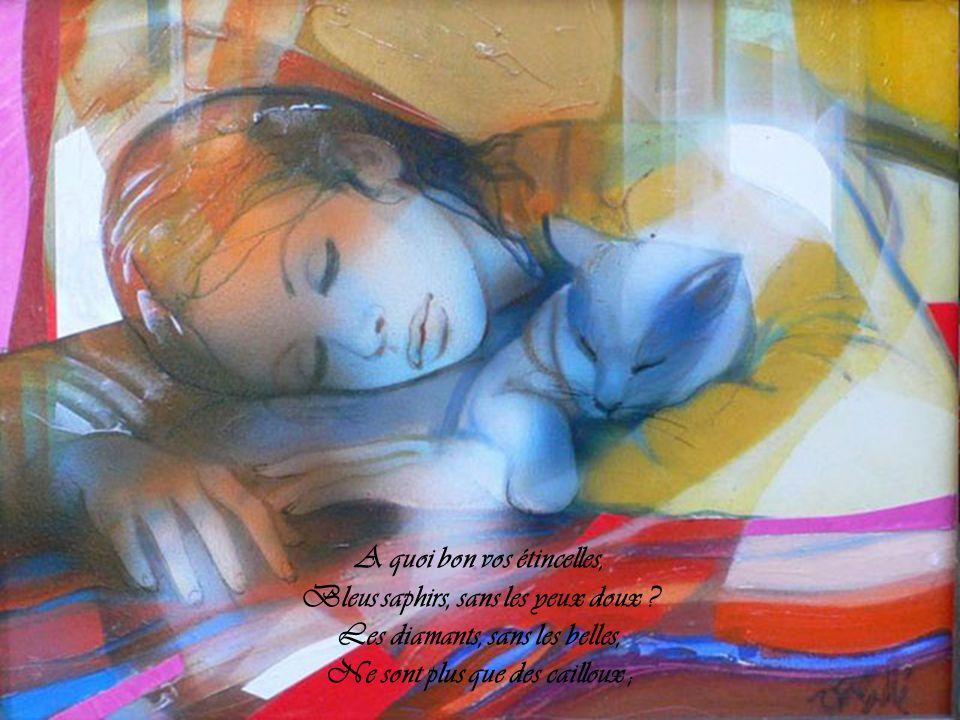 Tout ce qui brille, offre à l'âme Son parfum ou sa couleur ; Si Dieu n'avait fait la femme, Il n'aurait pas fait la fleur.