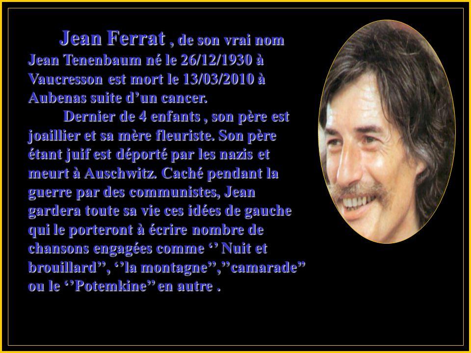Hommageà Jean Ferrat De la part de la Production M.D. Sonorisé avec sa chanson '' La Montagne '' Sonorisé avec sa chanson '' La Montagne '' Photos du