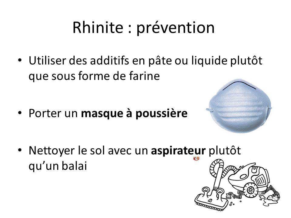 Rhinite : prévention Équiper les laboratoires avec des hottes d'aspiration Séparer les locaux en zone poussiéreuse et non poussiéreuse Ne pas rentrer chez soi avec des vêtements professionnels