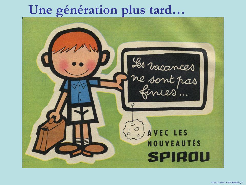 Une génération plus tard… Franck Ardouin – IEN Strasbourg 7