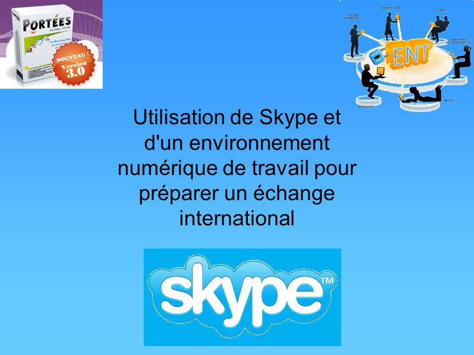 Utilisation de Skype et d'un environnement numérique de travail pour préparer un échange international