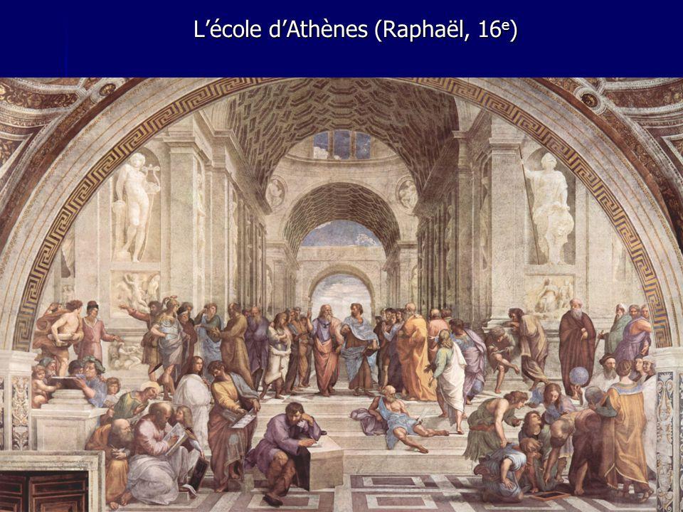 L'école d'Athènes (Raphaël, 16 e )