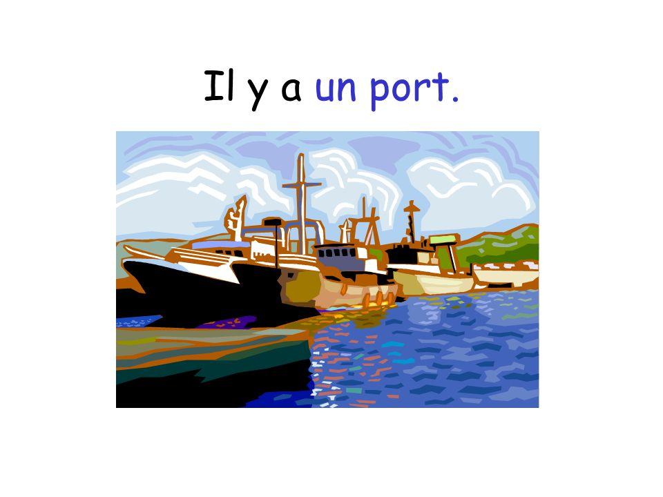 Il y a un port.