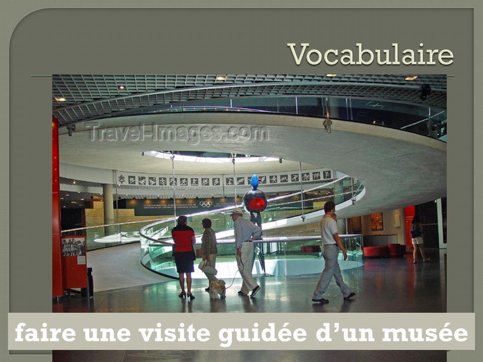faire une visite guidée d'un musée