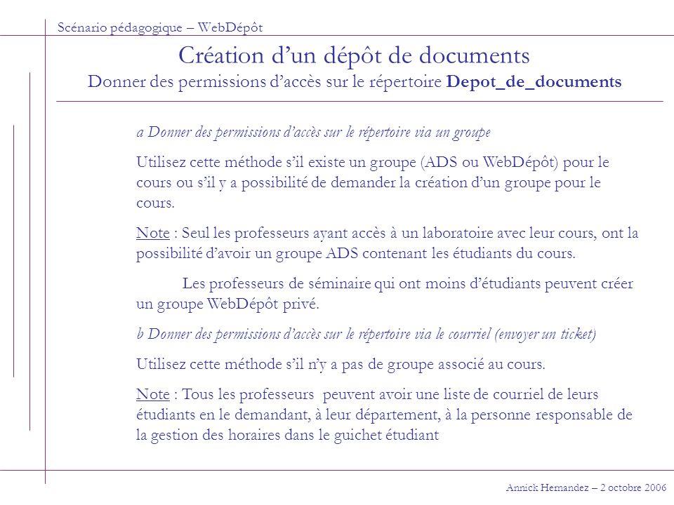 Scénario pédagogique – WebDépôt Annick Hernandez – 2 octobre 2006 Aller chercher un document En tant qu'étudiant membre d'un groupe Si vous voulez télécharger plusieurs documents, lancer l'interface du serveur de fichier WebDépôt en cliquant sur le lien approprié.