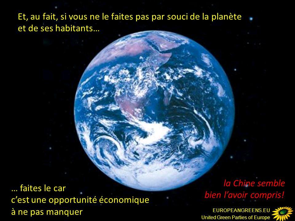 EUROPEANGREENS.EU United Green Parties of Europe Et, au fait, si vous ne le faites pas par souci de la planète et de ses habitants… … faites le car c'est une opportunité économique à ne pas manquer la Chine semble bien l'avoir compris!