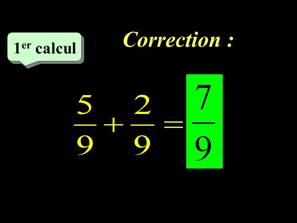 Correction : –1–1 1 er calcul