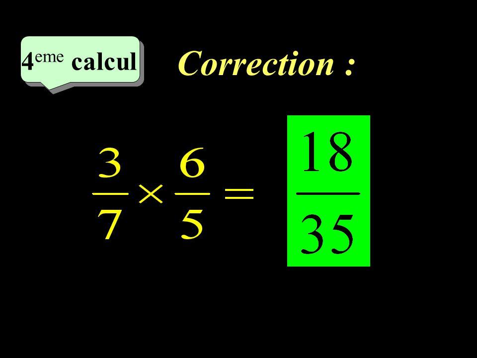 Correction : –1–1 4 eme calcul 4 eme calcul 4 eme calcul