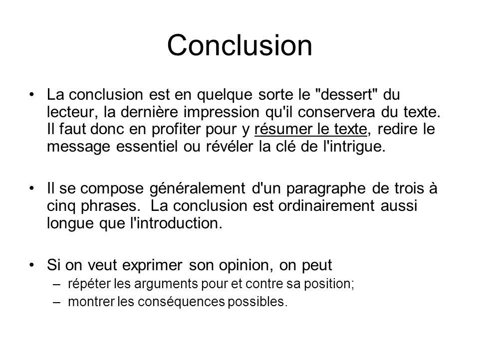 Conclusion La conclusion est en quelque sorte le