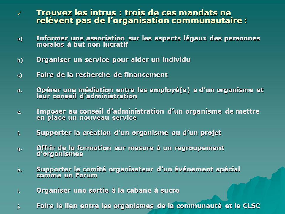 Quelle est la différence entre le travail dans un organisme communautaire et le travail en organisation communautaire .