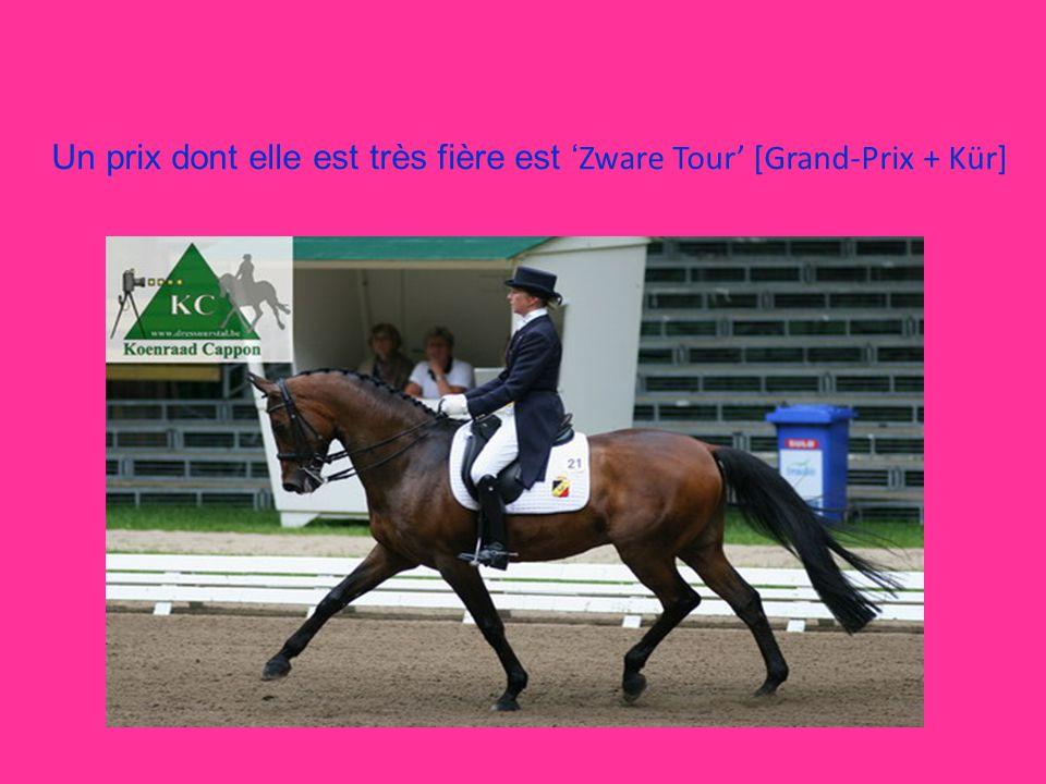 Un prix dont elle est très fière est ' Zware Tour' [Grand-Prix + Kür]