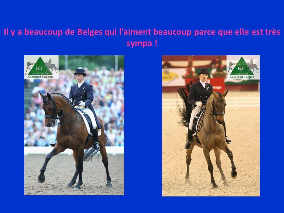 Il y a beaucoup de Belges qui l'aiment beaucoup parce que elle est très sympa !