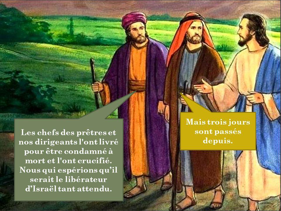 Les chefs des prêtres et nos dirigeants l'ont livré pour être condamné à mort et l'ont crucifié. Nous qui espérions qu'il serait le libérateur d'Israë
