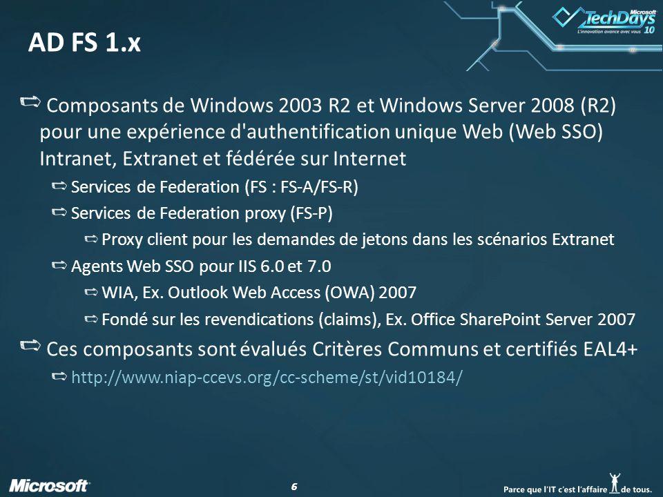 77 Interopérabilité AD FS 1.x Protocoles AD FS 1.x Documentés dans le cadre de Windows Server Protocols (WSPP) http://msdn.microsoft.com/en-us/library/cc197979.aspx [MS-MWBF] Microsoft Web Browser Federated Sign-On Protocol Specification [MS-MWBE] Microsoft Web Browser Federated Sign-On Protocol Extensions Solutions d'identité interopérables avec AD FS 1.x BMC Universal Identity Federator, CA eTrust SiteMinder Federation Security Services (6 SP5), IBM Tivoli Federated Identity Manager, Internet2 Shibboleth System (1.3), Novell Access Manager, Oracle Identity Federation, Ping Identity PingFederate Server, RSA Federated Identity Manager (4), Sun OpenSSO, symLABS Federated Identity Suite, Version3 Enhanced Authentication Edition, etc.