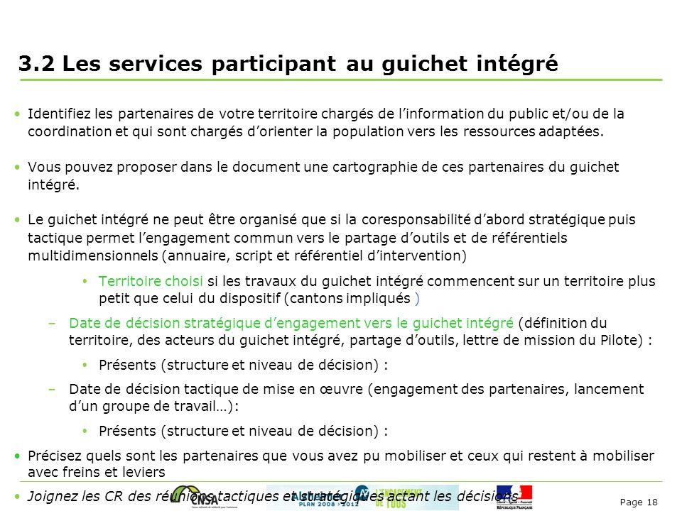 Page 18 3.2 Les services participant au guichet intégré Identifiez les partenaires de votre territoire chargés de l'information du public et/ou de la