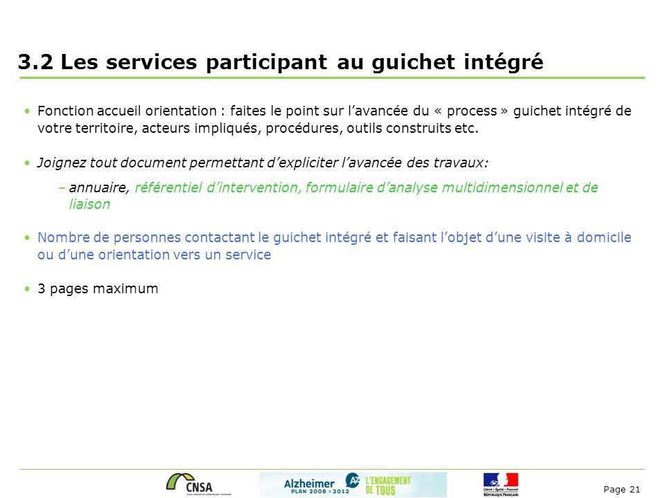 Page 21 3.2 Les services participant au guichet intégré Fonction accueil orientation : faites le point sur l'avancée du « process » guichet intégré de