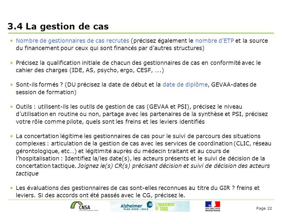 Page 22 3.4 La gestion de cas Nombre de gestionnaires de cas recrutés (précisez également le nombre d'ETP et la source du financement pour ceux qui so