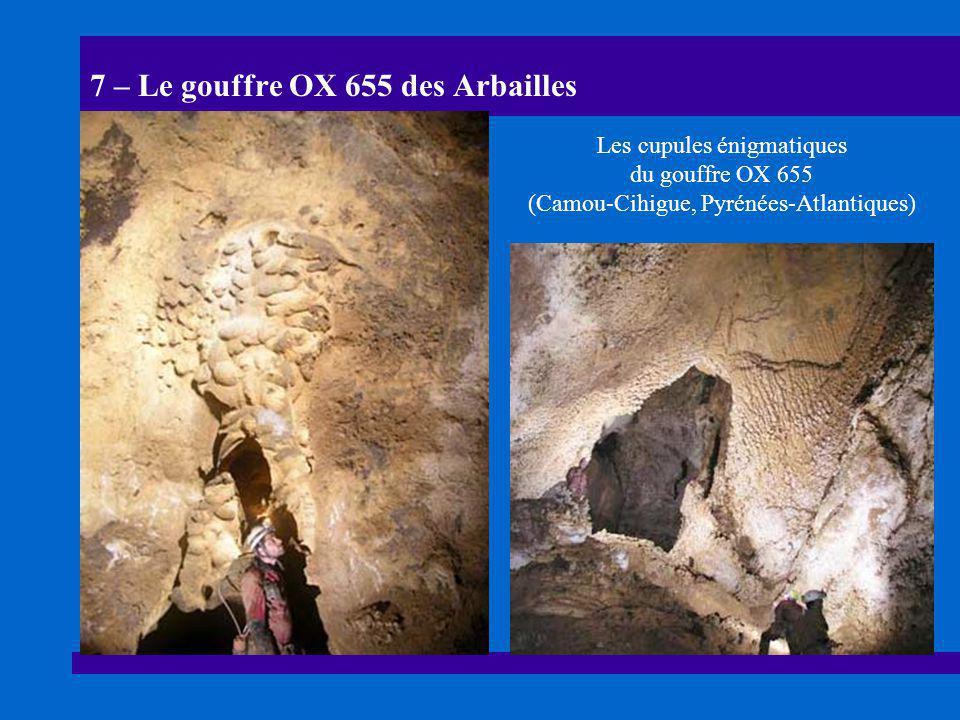 7 – Le gouffre OX 655 des Arbailles Les cupules énigmatiques du gouffre OX 655 (Camou-Cihigue, Pyrénées-Atlantiques)