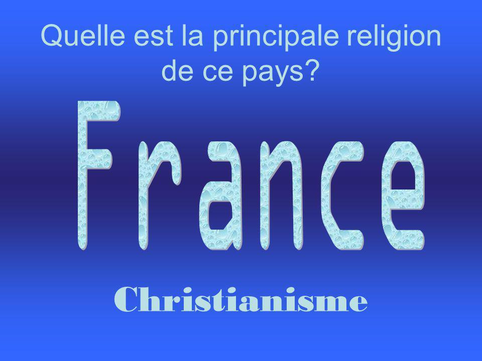Quelle est la principale religion de ce pays Christianisme