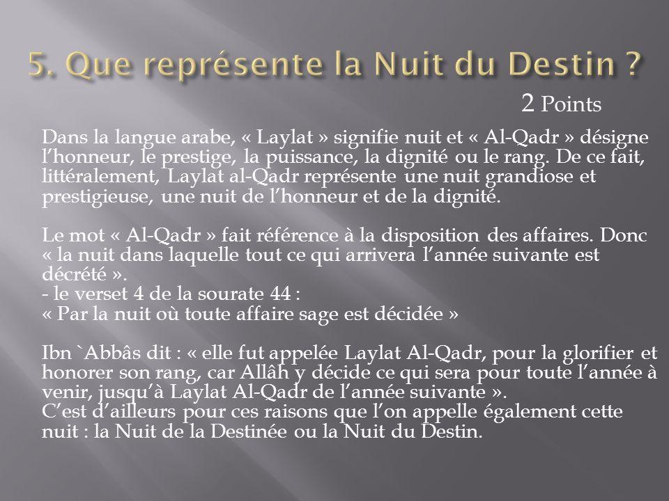 Dans la langue arabe, « Laylat » signifie nuit et « Al-Qadr » désigne l'honneur, le prestige, la puissance, la dignité ou le rang. De ce fait, littéra