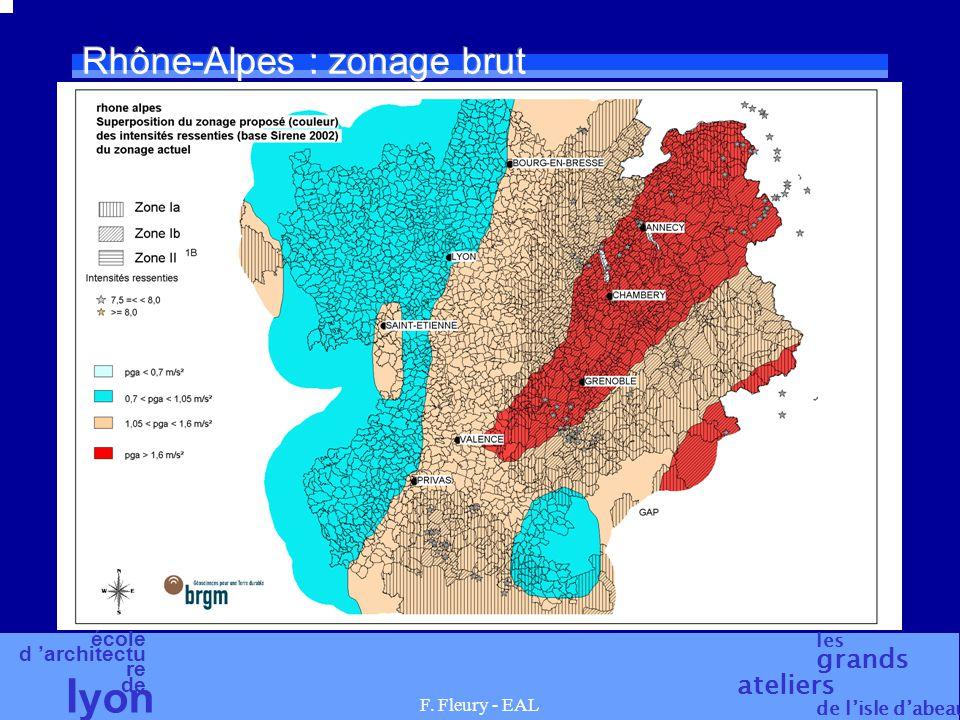 école d 'architectu re de l yon les grands ateliers de l'isle d'abeau F. Fleury - EAL Rhône-Alpes : zonage brut