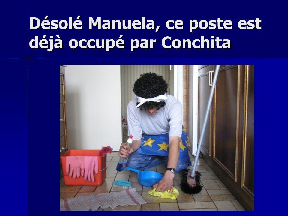 Désolé Manuela, ce poste est déjà occupé par Conchita