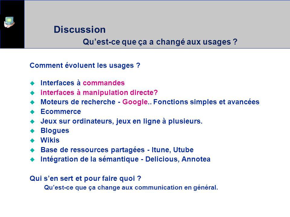Discussion Qu'est-ce que ça a changé aux communications .