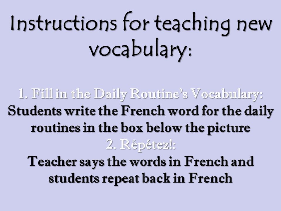 Instructions for teaching new vocabulary: 1.