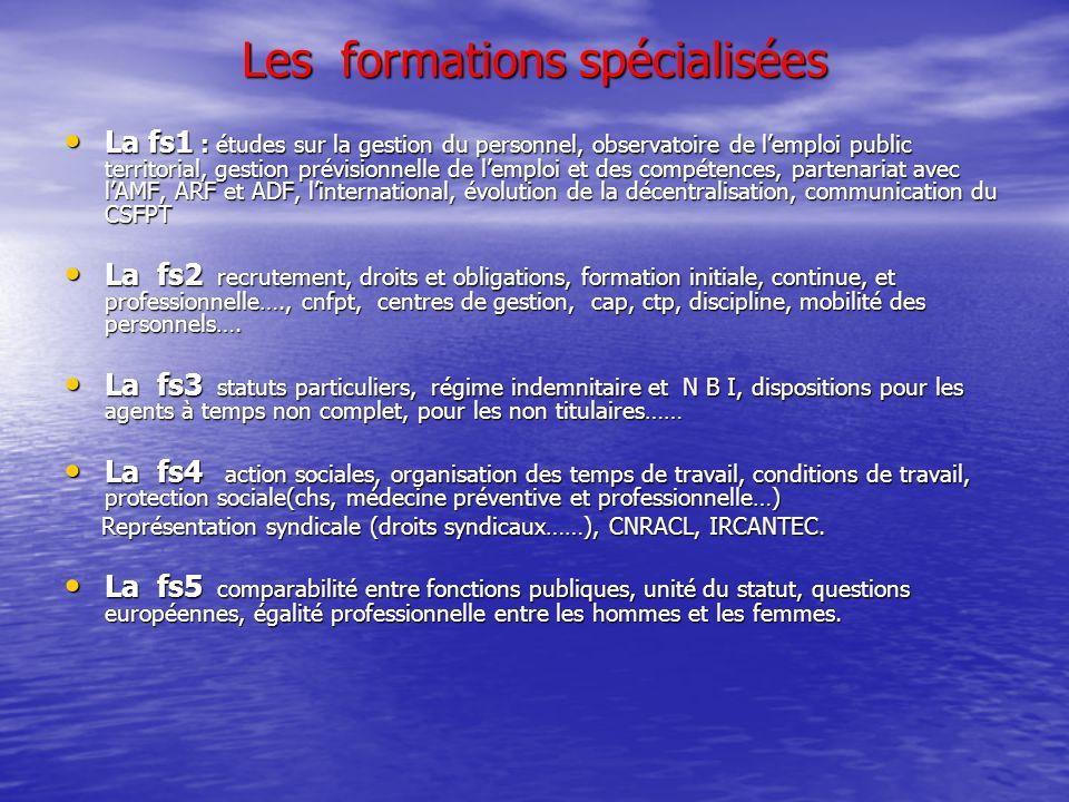 Les formations spécialisées La fs1 : études sur la gestion du personnel, observatoire de l'emploi public territorial, gestion prévisionnelle de l'empl