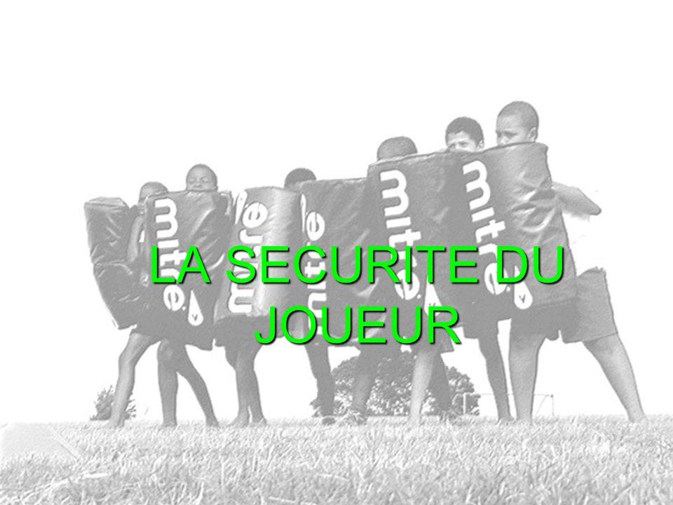 LA SECURITE DU JOUEUR