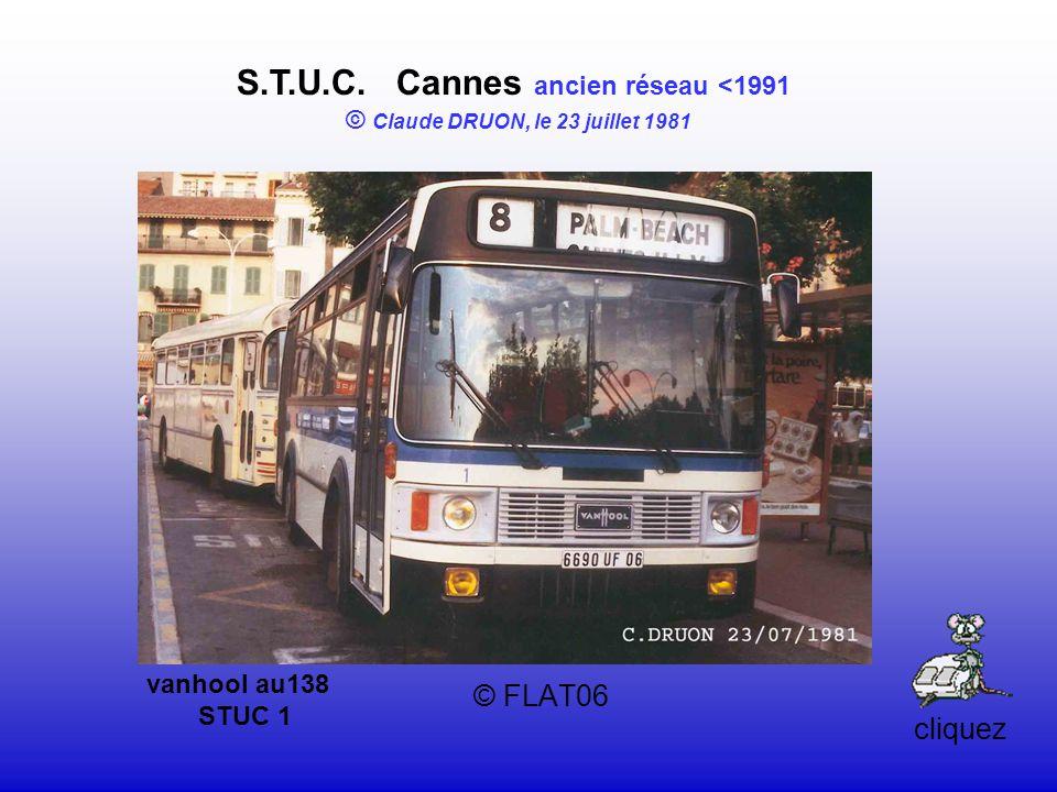 © FLAT06 S.T.U.C. Cannes ancien réseau <1991 © Claude DRUON, le 23 juillet 1981 vanhool au138 STUC 1 cliquez