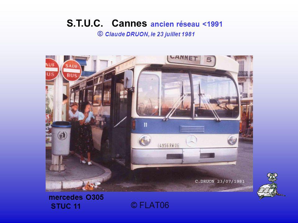 © FLAT06 S.T.U.C. Cannes ancien réseau <1991 © Claude DRUON, le 23 juillet 1981 mercedes O305 STUC 11