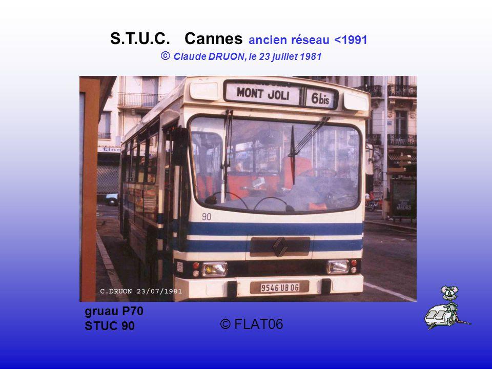 © FLAT06 S.T.U.C. Cannes ancien réseau <1991 © Claude DRUON, le 23 juillet 1981 gruau P70 STUC 90