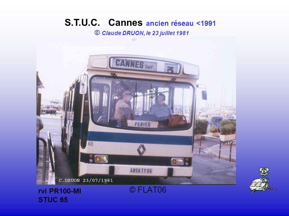 © FLAT06 S.T.U.C. Cannes ancien réseau <1991 © Claude DRUON, le 23 juillet 1981 rvi PR100-MI STUC 65