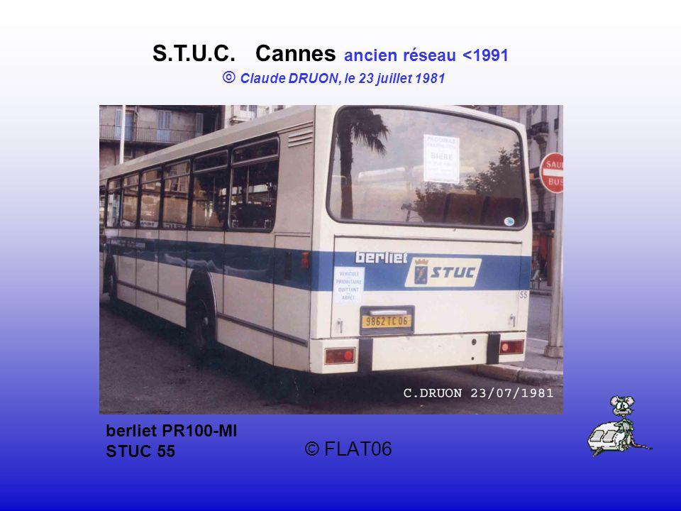 © FLAT06 S.T.U.C. Cannes ancien réseau <1991 © Claude DRUON, le 23 juillet 1981 berliet PR100-MI STUC 55