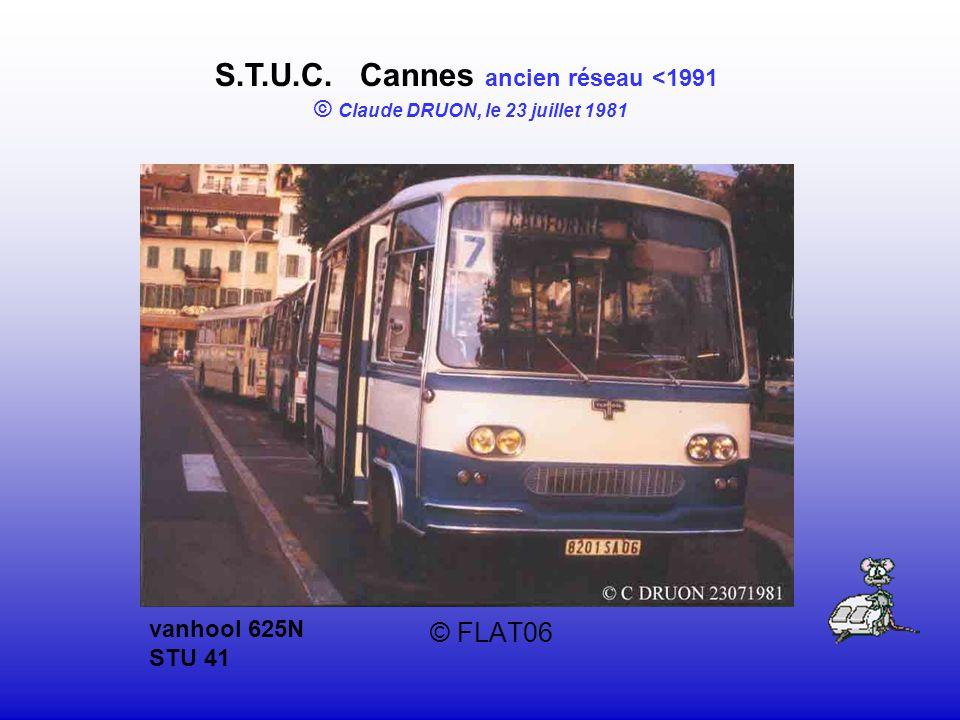 © FLAT06 S.T.U.C. Cannes ancien réseau <1991 © Claude DRUON, le 23 juillet 1981 vanhool 625N STU 41