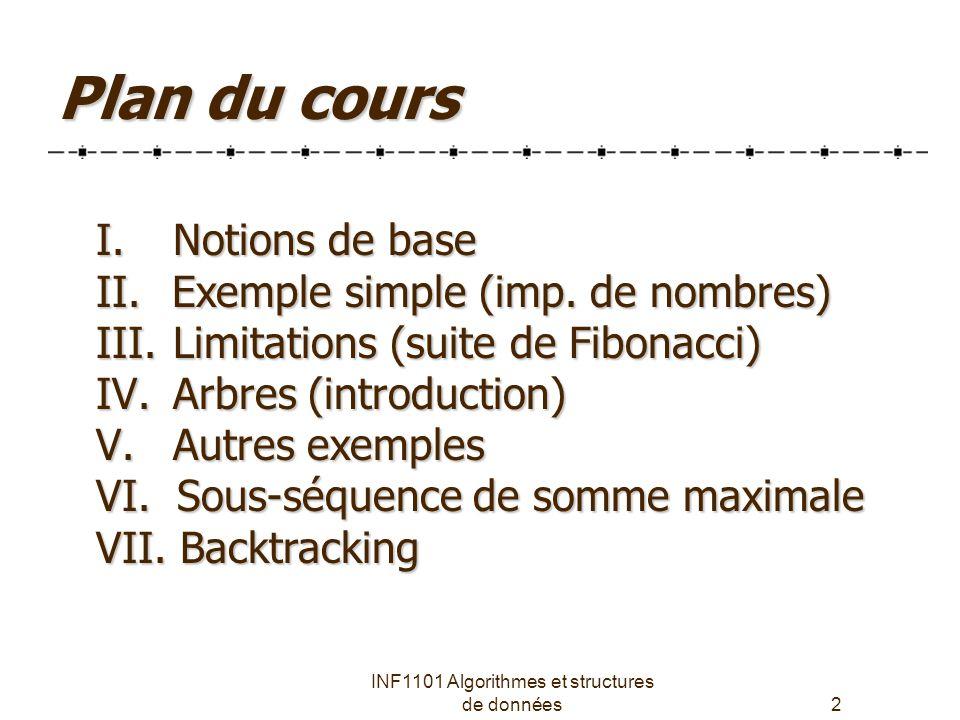 INF1101 Algorithmes et structures de données2 Plan du cours I.