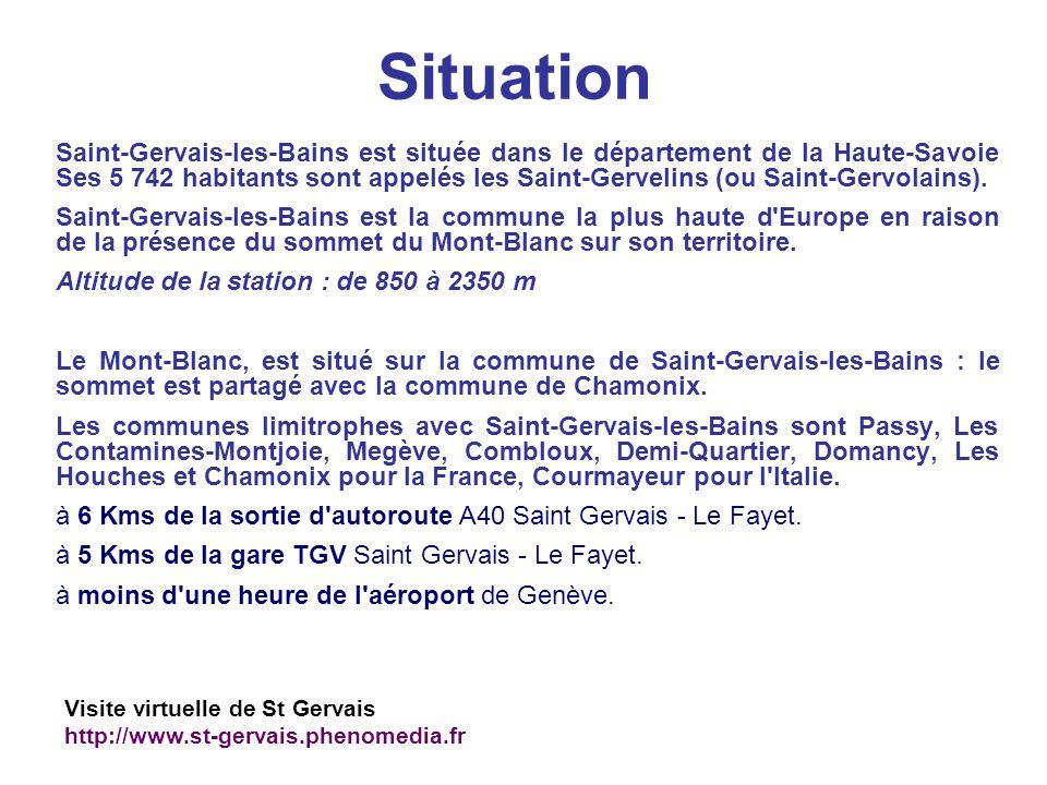 Situation Saint-Gervais-les-Bains est située dans le département de la Haute-Savoie Ses 5 742 habitants sont appelés les Saint-Gervelins (ou Saint-Ger
