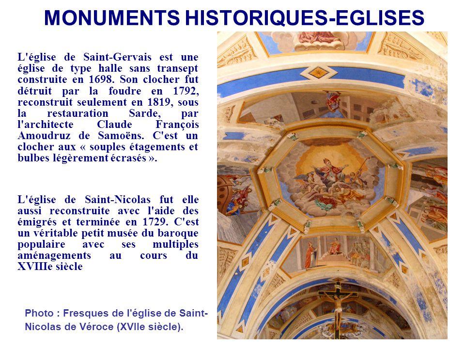 L'église de Saint-Gervais est une église de type halle sans transept construite en 1698. Son clocher fut détruit par la foudre en 1792, reconstruit se