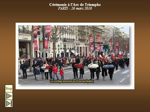 Cérémonie à l'Arc de Triomphe PARIS - 26 mars 2010 Stop