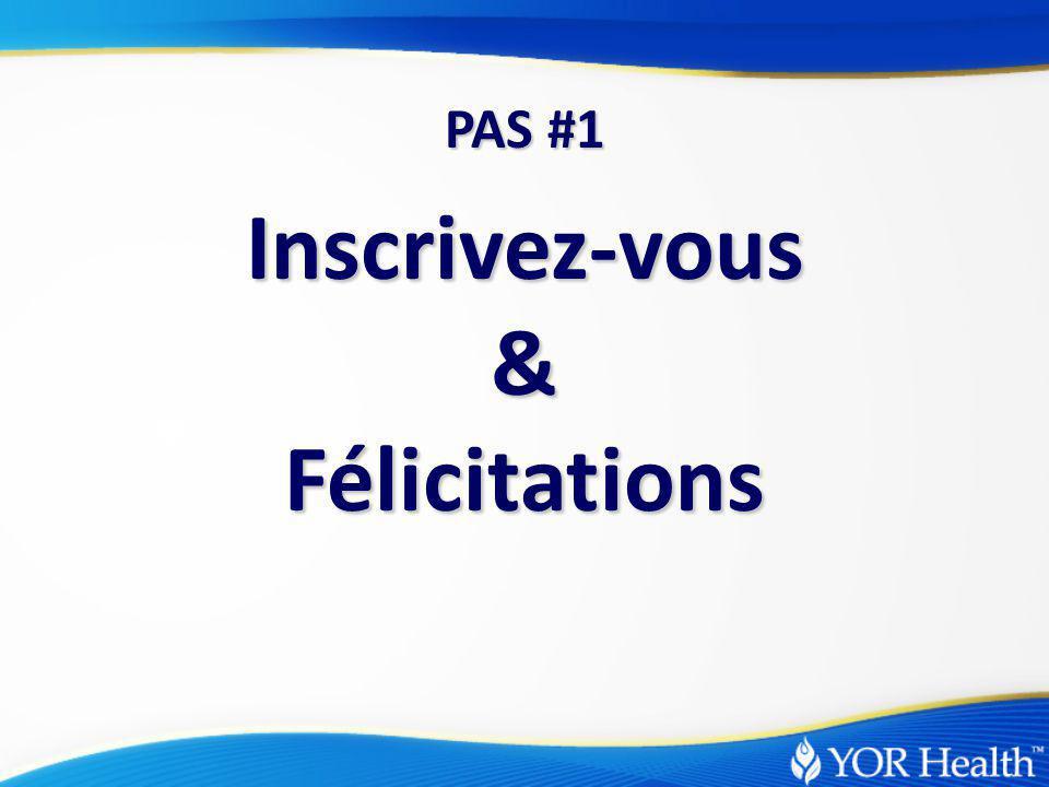 Inscrivez-vous & Félicitations PAS #1