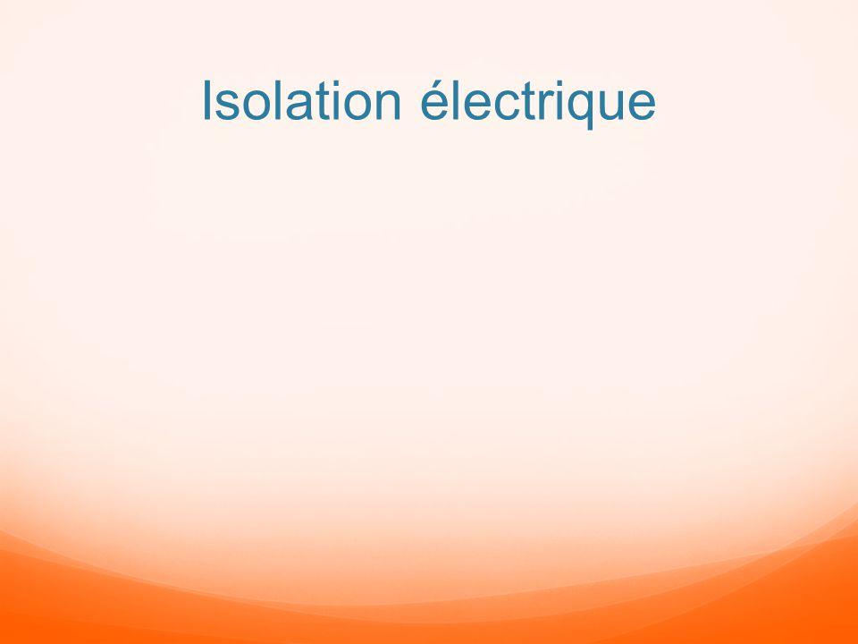 Isolation électrique