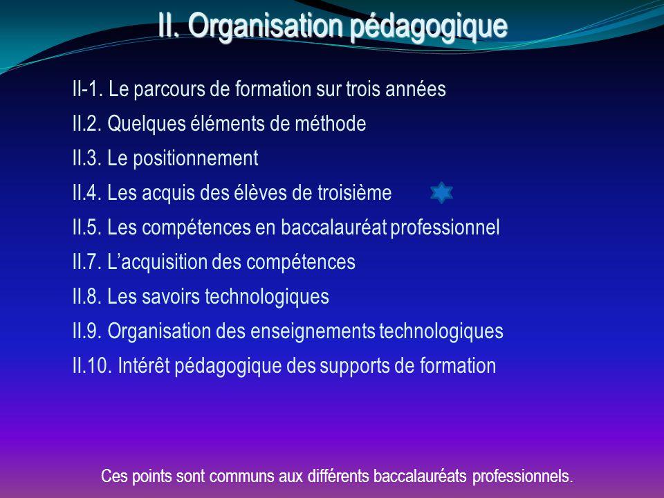 II.Organisation pédagogique II-1. Le parcours de formation sur trois années II.2.
