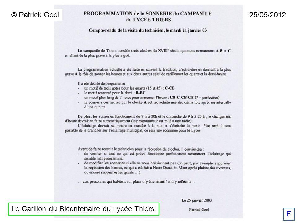 F 25/05/2012© Patrick Geel Le Carillon du Bicentenaire du Lycée Thiers