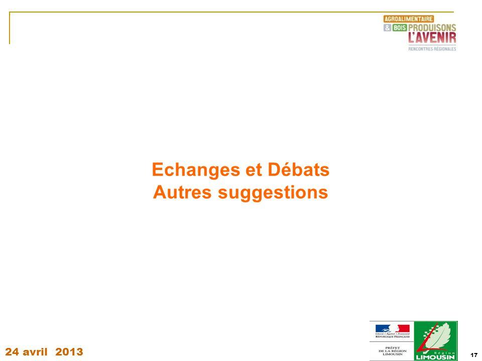 24 avril 2013 17 Echanges et Débats Autres suggestions